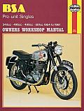 BSA Pre-Unit Singles Owners Workshop Manual, No. 326: 54-61