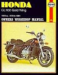 Honda Gl-1100 Goldwing Owners Workshop Manual, No. 669: 1979 Thru 1981