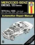 Mercedes-Benz Diesel Owners Workshop Manual (Haynes Mercedes Benz Diesel 123 Series Owners Workshop Manua)