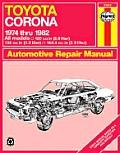 Haynes Toyota Corona Owners Workshop Manual, No. 360: '74 thru '82