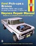 Ford Pickups & Bronco Repair Manual 1973 1979 2WD & 4WD