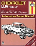Chevrolet Luv Pickup Repair Manual 1972 1982 2WD & 4WD