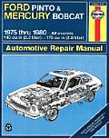 Ford Pinto & Mercury Bobcat owners workshop manual :models covered, Ford Pinto and Mercury Bobcat sedan, hatchback and station wagon, 140 cu in  2.3 liter  and 170 cu in  2.8 liter  engines, 1975 thru