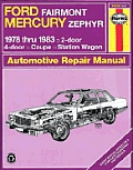 Ford Fairmont, Mercury Zephyr owners workshop manual :models covered, Ford Fairmont and Mercury Zephyr 2-door, 4-door and Station Wagon with 140 cu. in.  2.3 liter , 140 cu. in.  2.3 liter  Turbo, 200