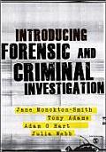 Introducing Forensic & Criminal Investigation