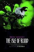 Monstrumologist 03 Isle of Blood