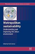 Metropolitan Sustainability: Understanding and Improving the Urban Environment (Woodhead Publishing Series in Energy)