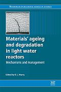 Materials' ageing and degradation in light water reactors; mechanisms and management