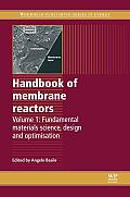 Handbook of membrane reactors; v.1: Fundamental materials, science, design and optimisation