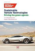 Sustainable vehicle technologies; driving the green agenda; proceedings