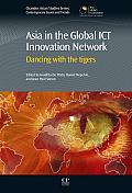 Asia in the global ICT innovation network; dancing with the tigers