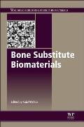 Bone Substitute Biomaterials.