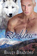 Southwestern Shifters: Reckless