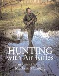 Hunting with Air Rifles: A Complete Guide