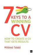 7 Keys to a Winning CV: How to Create a CV That Gets Results