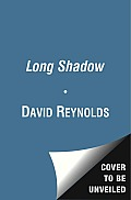 The Long Shadow: The Great War and the Twentieth Century