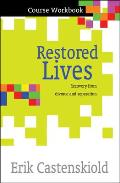 Restored Lives Workbook: Recovery from Divorce and Separation