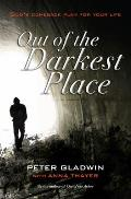 Out of the Darkest Place: God's Comeback Plan for Your Life