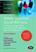Newly Qualified Social Workers: A Practice Guide to the Assessed and Supported Year in Employment
