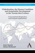 Globalization, the Human Condition and Sustainable Development in the Twenty-First Century: Cross-National Perspectives and European Implications