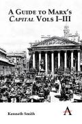 A Guide to Marx's 'Capital' Vols I–III