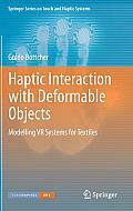 Haptic Interaction with Deformable Objects: Modelling VR Systems for Textiles