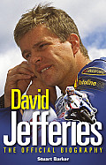David Jefferies: The Official Biography
