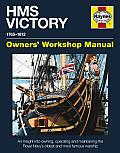 Haynes HMS Victory Owners' Workshop Manual 1765-1812