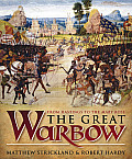 Great Warbow From Hastings to the Mary Rose