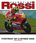 Valentino Rossi Portrait of a Speed God 4th Edition