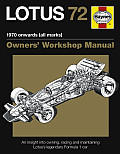Lotus 72 Manual: An Insight Into Owning, Racing and Maintaining Lotus's Legendary Formula 1 Car Cover