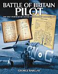 Battle of Britain Pilot: The Self-Portrait of an RAF Fighter Pilot and Escaper