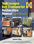Volkswagen Bay Transporter Restoration Manual (Restoration Manuals)