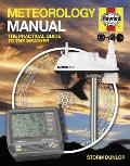 Haynes Meteorology Manual: The Practical Guide to the Weather