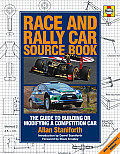 Race and Rally Car Source Book: The Guide to Building or Modifying a Competition Car