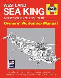 Westland Sea King Owners' Workshop Manual: 1988 Onwards (Hu Mk.5 Sar Model) - An Insight Into the Design, Construction, Operation and Maintenance of t
