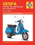 Vespa: P/Px125, 150 & 200 Scooters (Incl. LML Star 2t) 1978 to 2014 (Haynes Service and Repair Manuals)