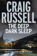 Deep Dark Sleep: a Lennox Thriller