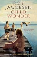 Child Wonder. Roy Jacobsen