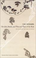 On Life Death & This & That of the Rest The Frankfurt Lectures on Poetics