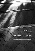 Asylum and Exile: The Hidden Voices of London (Manifestos for the 21st Century)