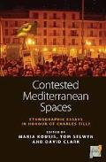Contested Mediterranean spaces; ethnographic essays in honour of Charles Tilly