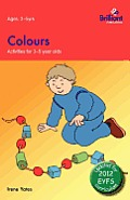 Colours: Activities for 3-5 Year Olds - 2nd Edition
