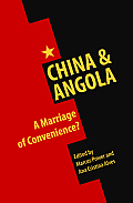 China & Angola: A Marriage of Convenience?