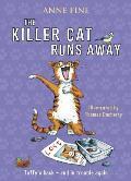 Killer Cat Runs Away