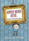 Happily Never After: Modern Cautionary Tales