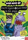 Mega Mash-up: Secret Agents V Giant Slugs in the Jungle