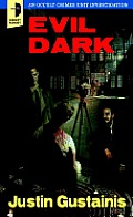 Evil Dark: An Occult Crime Unit Investigation Cover