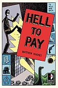 Hell to Pay To Hell & Back Book 3