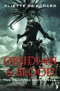 Obsidian and Blood: Omnibus
